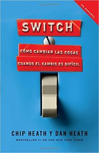Switch (Chip Heath y Dan Heath)