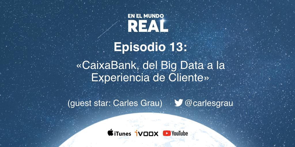 CaixaBank, Big Data y Experiencia de Cliente